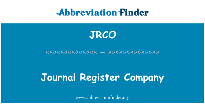 JRCO: Journal Register Company