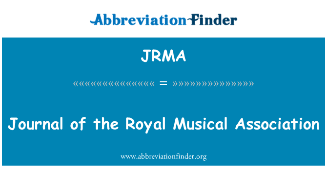JRMA: Journal of the Royal Musical Association