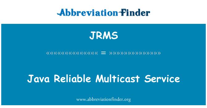 JRMS: Java Reliable Multicast Service