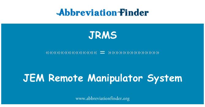 JRMS: JEM Remote Manipulator System