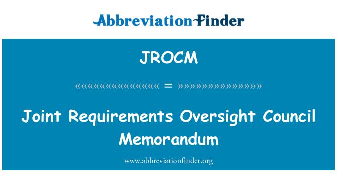 JROCM: Joint Requirements Oversight Council Memorandum