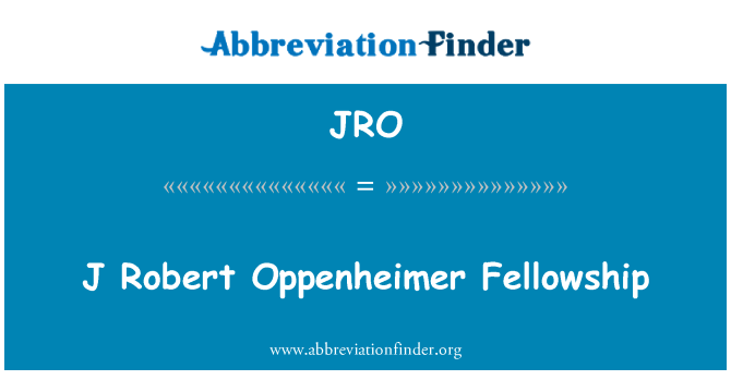 JRO: J Robert Oppenheimer Fellowship