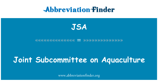 JSA: Joint Subcommittee on Aquaculture