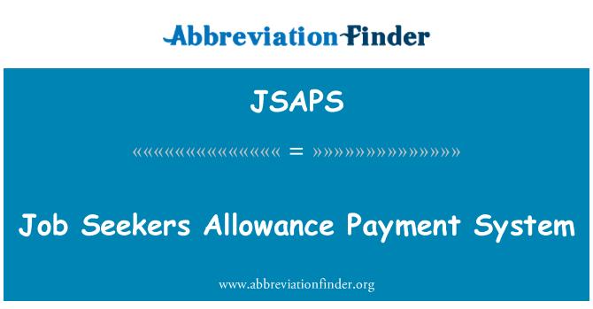 JSAPS: Job Seekers Allowance Payment System