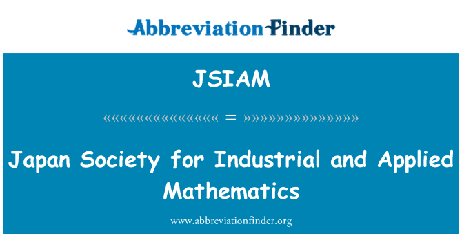 JSIAM: Japan Society for Industrial and Applied Mathematics