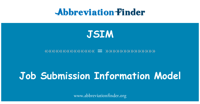 JSIM: Job Submission Information Model
