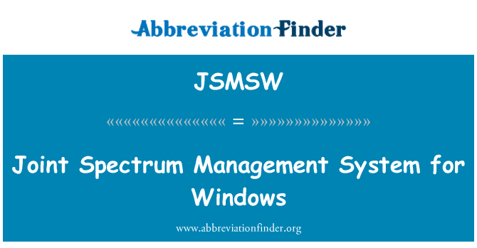 JSMSW: Joint Spectrum Management System for Windows