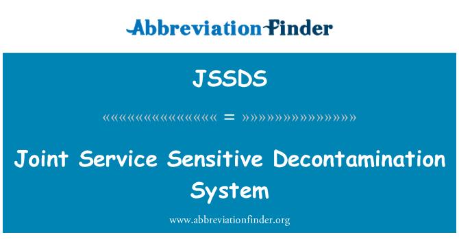JSSDS: Joint Service Sensitive Decontamination System