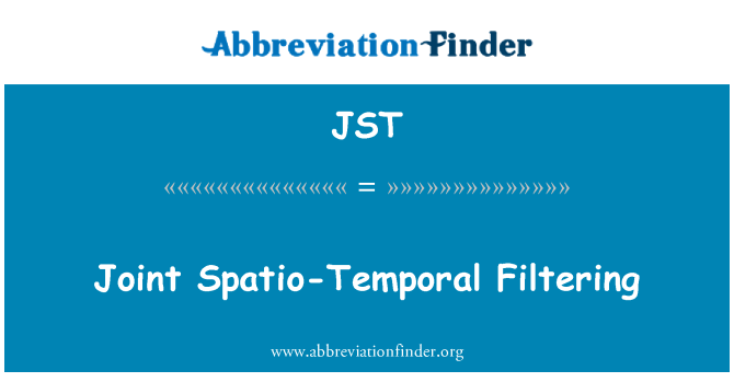 JST: Joint Spatio-Temporal Filtering