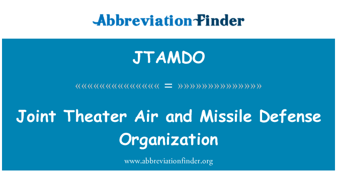 JTAMDO: Joint Theater Air and Missile Defense Organization