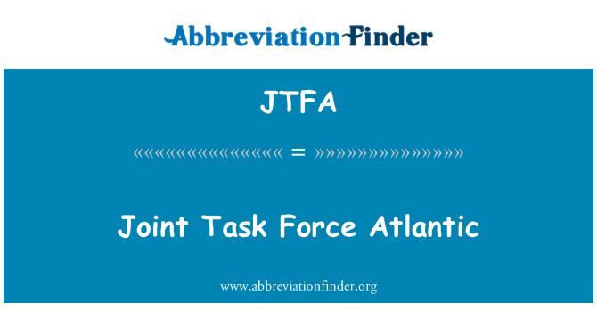 JTFA: Ühise rakkerühma Atlandi