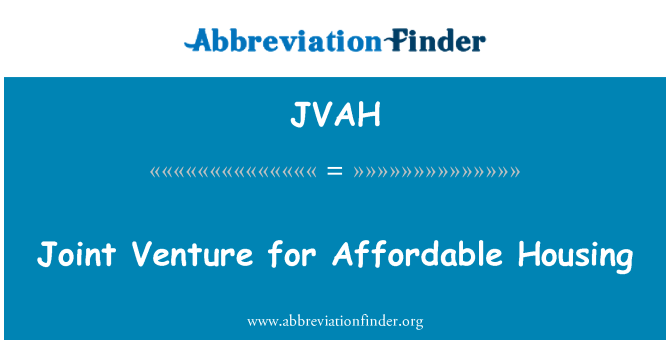 JVAH: Joint Venture for Affordable Housing