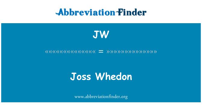 JW: Joss Whedon