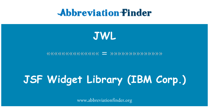 JWL: JSF   Widget Library (IBM Corp.)