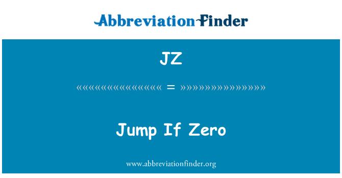 JZ: Jump If Zero