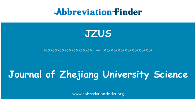 JZUS: Journal of Zhejiang University Science