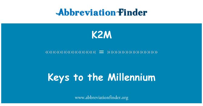 K2M: Tipke za novo tisočletje