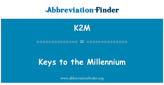 K2M: Sleutels tot het Millennium