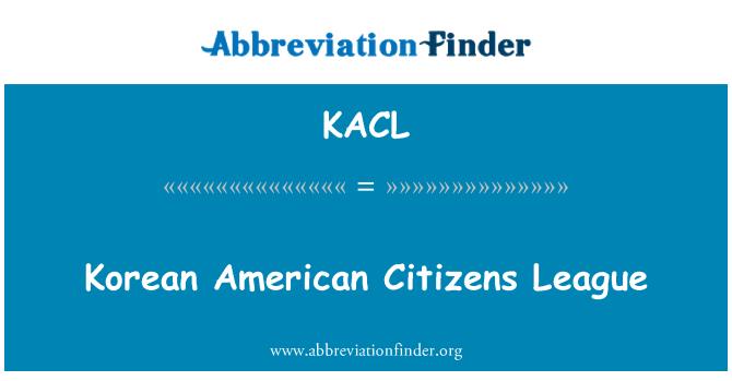 KACL: Kore Amerikan vatandaşlarının Ligi