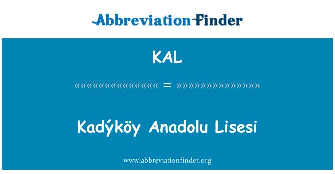KAL: Kadýköy Anadolu Lisesi