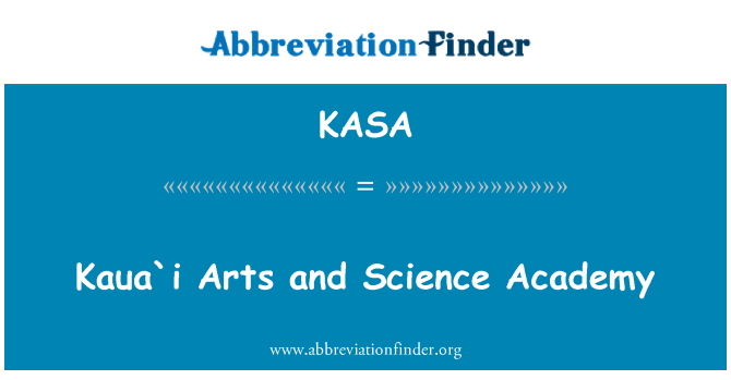 KASA: Kaua`i Arts and Science Academy