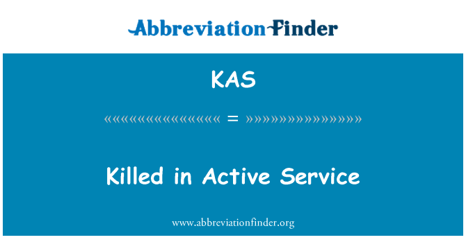 KAS: Killed in Active Service