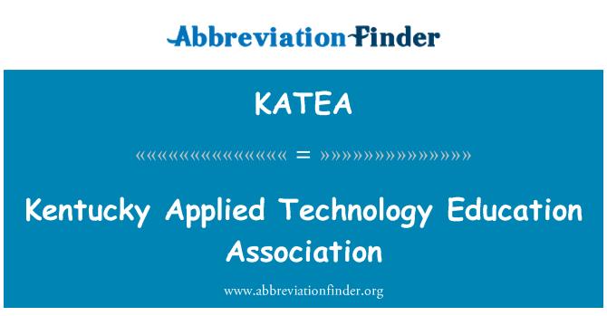 KATEA: Kentucky Applied Technology Education Association