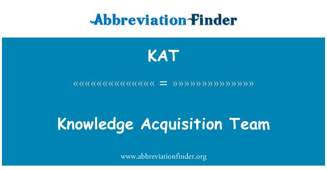 KAT: Knowledge Acquisition Team