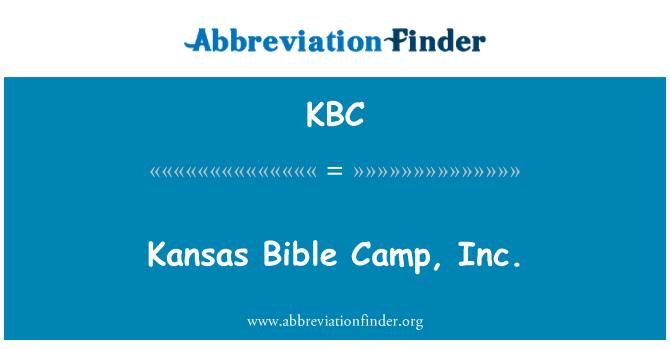 KBC: Kansas Bible Camp, Inc.