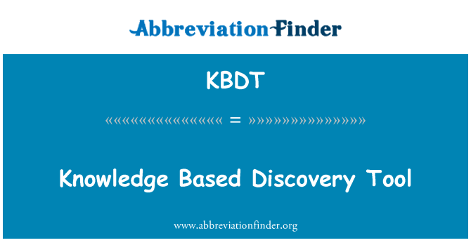 KBDT: Knowledge Based Discovery Tool