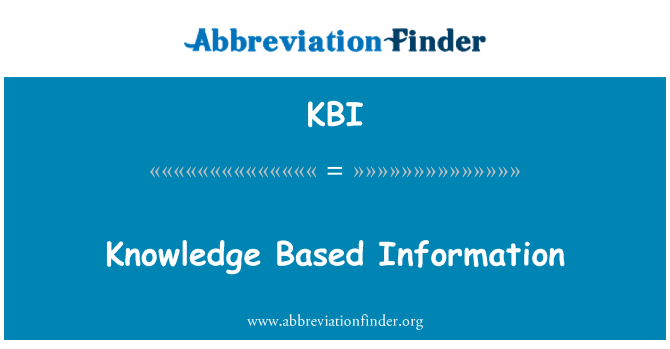KBI: Knowledge Based Information