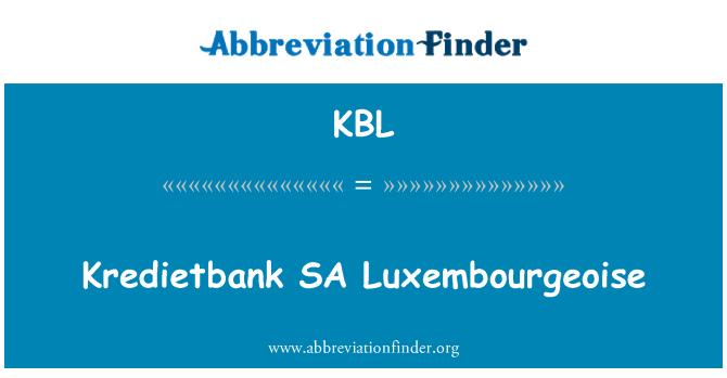 KBL: Kredietbank SA Luxembourgeoise