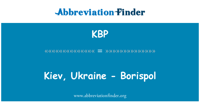 KBP: Kiev, Ukraine - Borispol