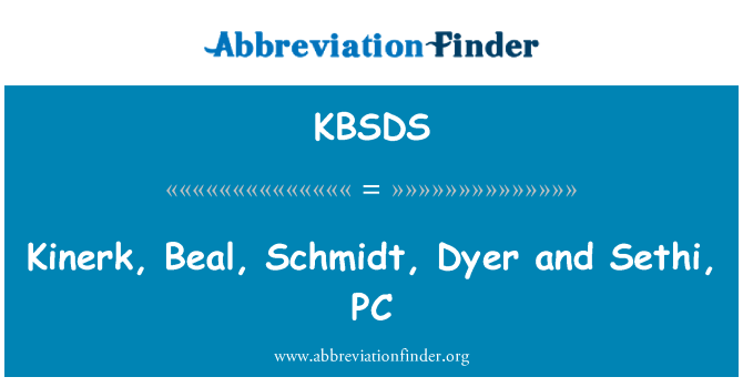 KBSDS: Kinerk, Beal, Schmidt, Dyer and Sethi, PC