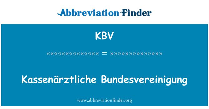 KBV: Kassenärztliche Bundesvereinigung