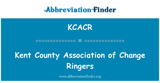 KCACR: 更改铃声的肯特县协会
