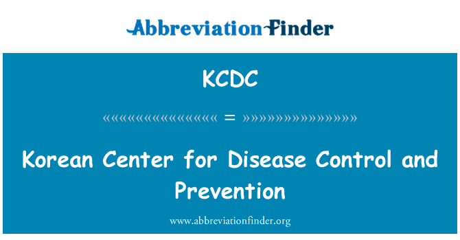 KCDC: Korean Center for Disease Control and Prevention
