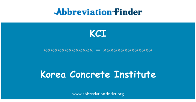 KCI: Korea Concrete Institute