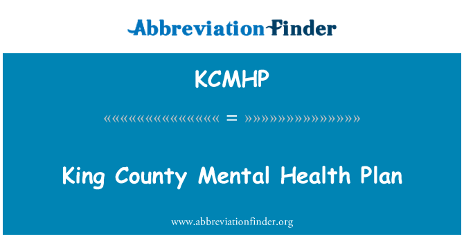 KCMHP: کنگ کاؤنٹی ذہنی صحت کی منصوبہ بندی