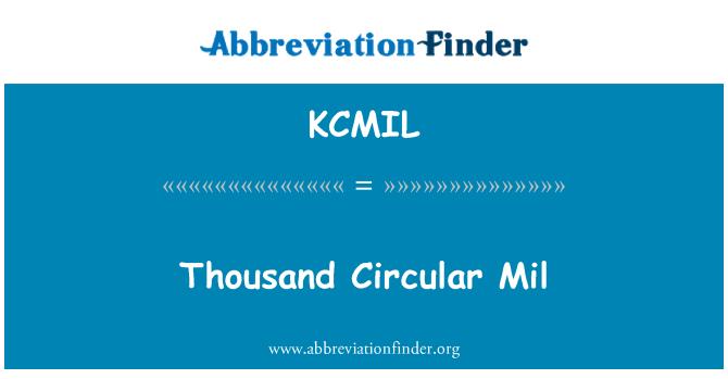 KCMIL: Mil Mil Circular