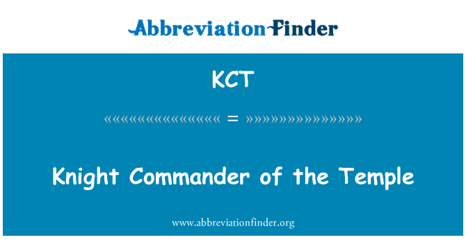 KCT: Knight Commander of the Temple