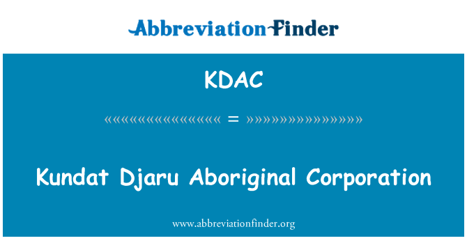 KDAC: Kundat Djaru Aboriginal Corporation