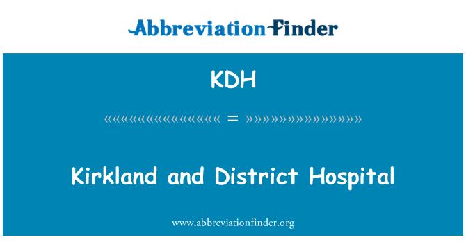 KDH: Kirkland and District Hospital