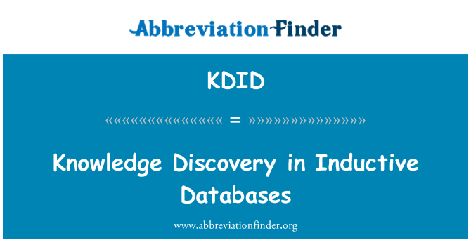 KDID: Knowledge Discovery in Inductive Databases