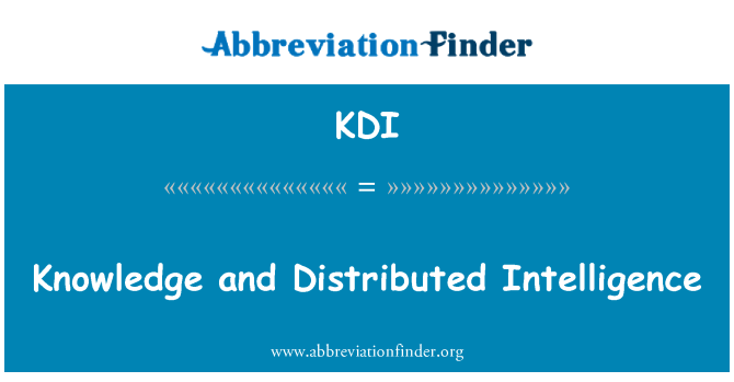 KDI: Knowledge and Distributed Intelligence