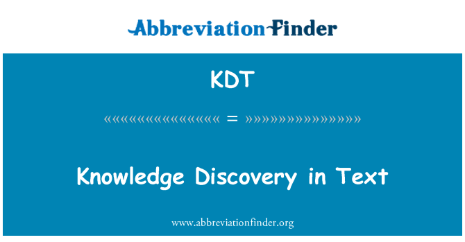 KDT: Knowledge Discovery in Text