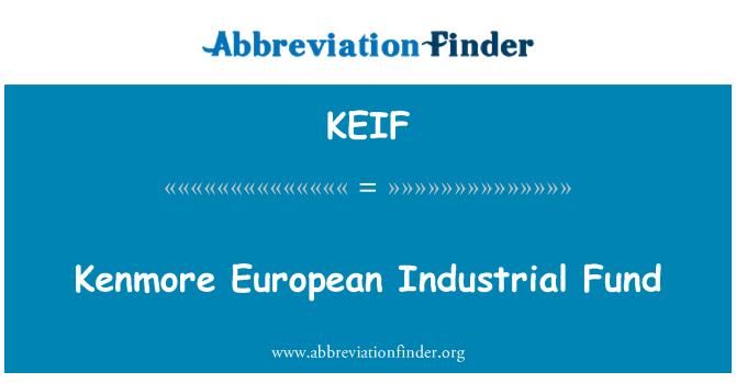 KEIF: Kenmore European Industrial Fund