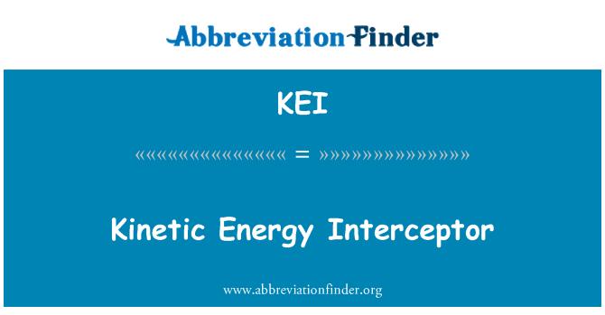 KEI: Kinetic Energy Interceptor