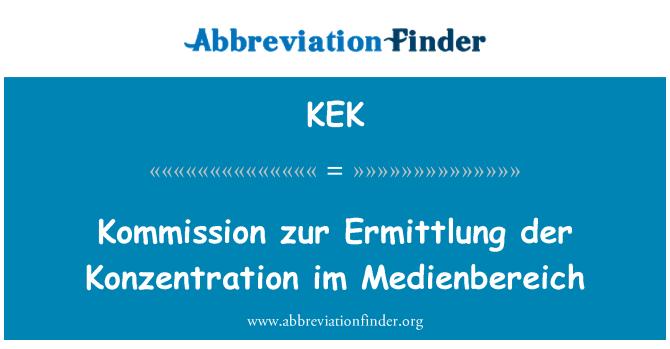 KEK: Kommission zur Ermittlung der Konzentration im Medienbereich