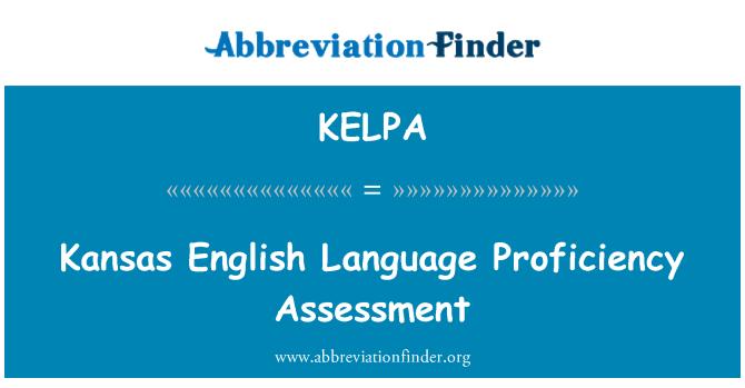 KELPA: Kansas English Language Proficiency Assessment